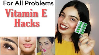 One Solution for all Problems || Vitamin E Hacks ||