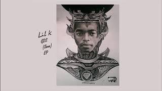 Lil K Seen Audio.mp3