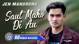 Jen Manurung - Saut Ma Ho Di Au | Lagu Batak Terbaru 2021 (Official Music Video)