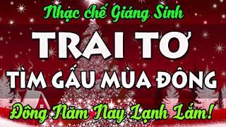 Nhạc chế Giáng Sinh | Trai Tơ Tìm Gấu Mùa Đông | Noel Năm Nay Lạnh Lắm