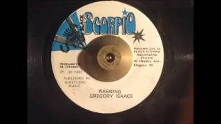 Gregory Isaacs - Warning (Rougher Yet Riddim)