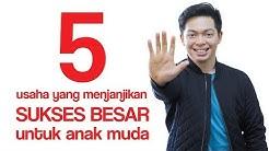 5 Usaha Yang Menjanjikan Sukses Besar Untuk Anak Muda