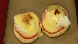 How To Make Eggs Benedict -