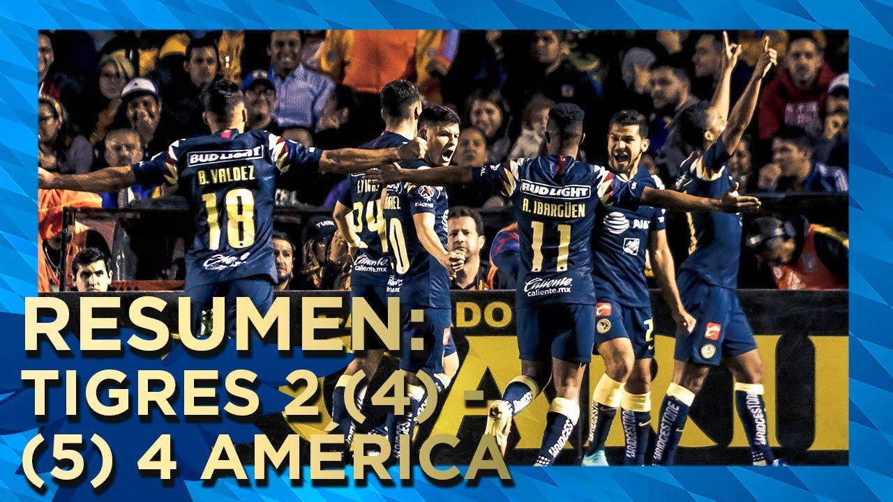 Tigres 2 4 5 4 Club América Resumen Todos Los