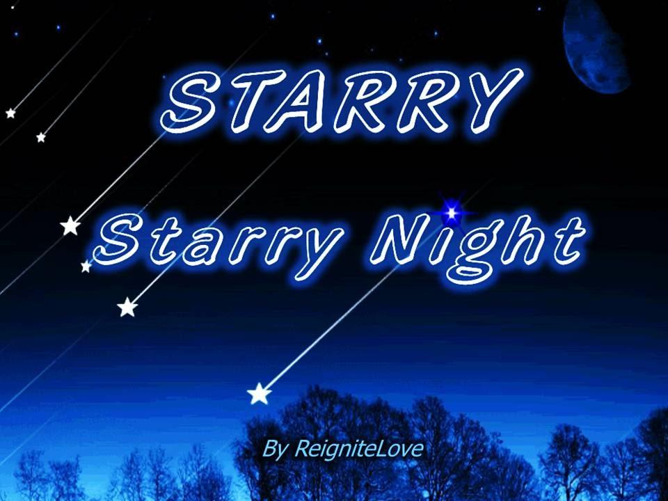 STARRY NIGHT Original Love Poem By ReigniteLove