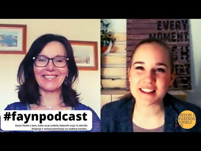 F.A.Y.N. podcast z Majo Monrue: Darja Hlade o tem, da se v nekem trenutku vse zloži na svoje mesto