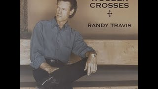 Randy Travis - Three Wooden Crosses Lyric Video