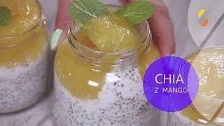 PRZEPISY KULINARNE - Chia z Mango