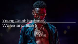 Wake and Bake (Rap Introtype) - Young Dolph Typebeat New 2018 | Rap Instrumental