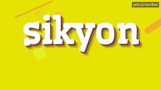 Download lagu SIKYON HOW TO PRONOUNCE IT MP3