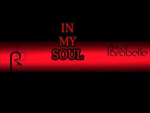 Parabelle In My Soul Lyric Video