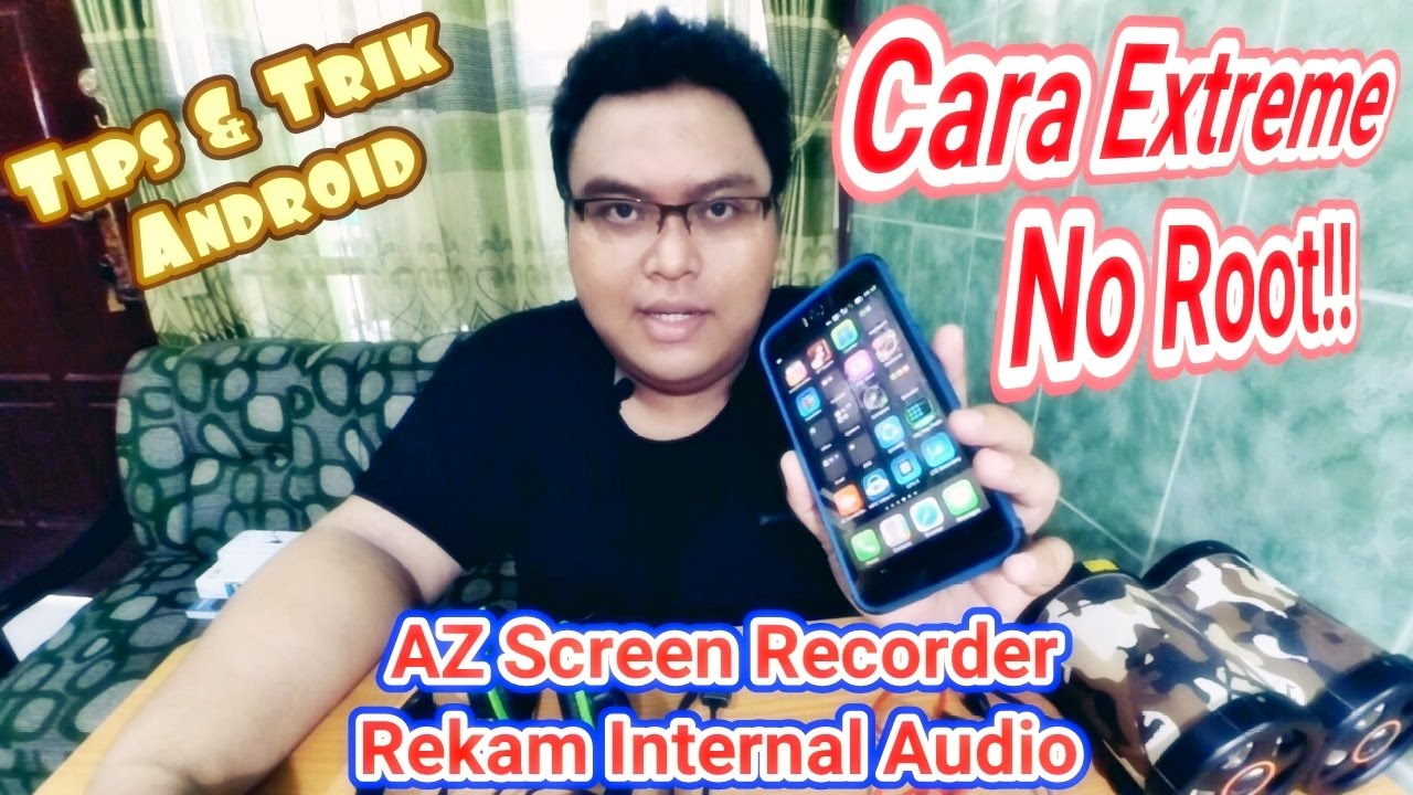 Tips Trik Android Az Screen Recorder Rekam Internal Audio Cara