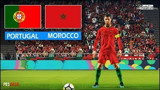 PORTUGAL vs MOROCCO | Ronaldo Free Kick Goal & Amazing Goals  | PES 2018 Gameplay PC