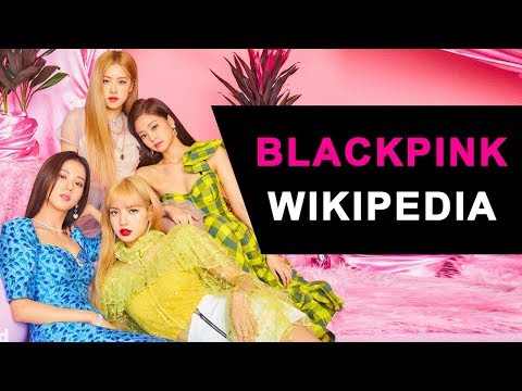 BlackPink Wikipedia 😍 Part 2 😍 Lisa Jisoo