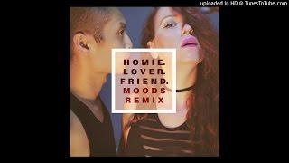 Secret Rendezvous - Homie. Lover. Friend. (Moods Remix)