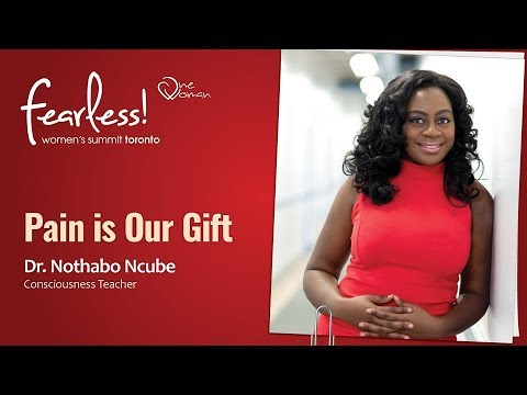 One Woman FEARLESS Toronto – Speaker - Dr. Nothabo Ncube