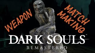 Dark Souls Remastered: Weapon Matchmaking Co-Op and Invasions