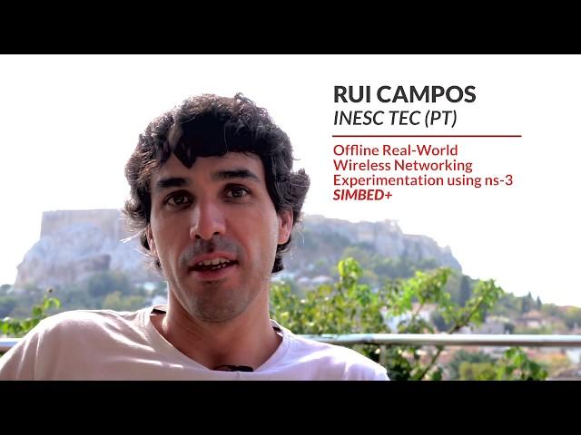 Testbeds feedback - Rui Campos | INESC TEC (PT)