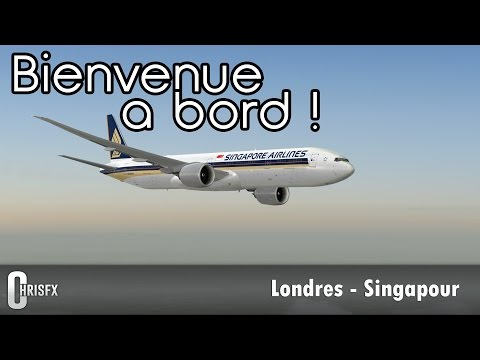 Flight Simulator X | Londres (EGLL) - Singapour (WSSS) en PM