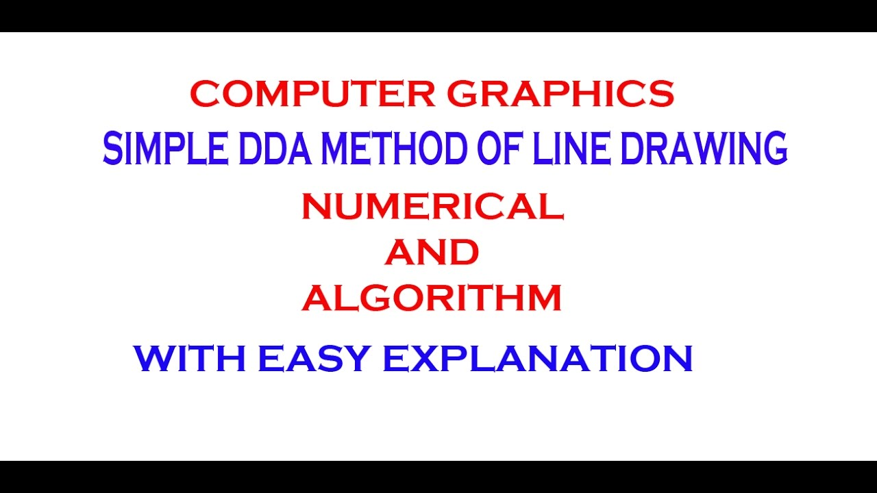 SIMPLE DDA METHOD OF LINE DRAWING | ALGORITHM | NUMERICAL EXAMPLE |  COMPUTER GRAPHICS
