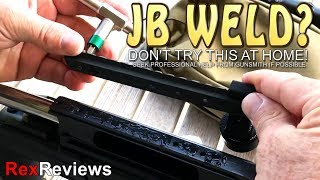 J-B Weld a Scope-Base?  DON'T TRY THIS AT HOME ~ Rex Reviews