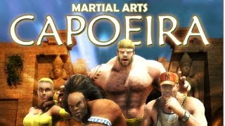 Martial Arts: Capoeira Gameplay (HD)