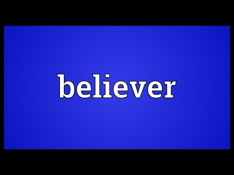 Believer Meaning