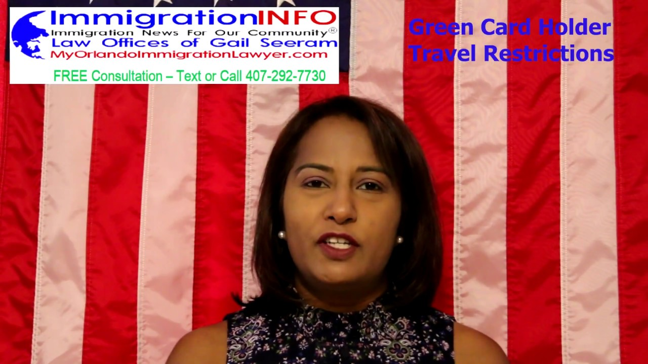 Re-Entry Risks For U S Green Card Holders | Orlando