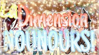•La Dimension Nounours!• | [Les amis de Nounours #2] || [FR] || [Humour] || [feat Gachatubeuse UwU]