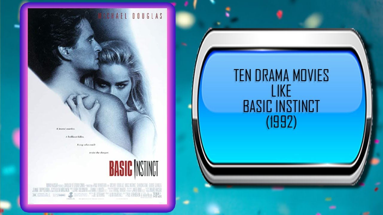 Ten Drama Movies Like Basic Instinct 1992 Australia Unwrapped