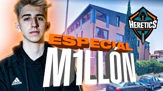 ESPECIAL 1 MILLÓN - TEAM HERETICS GAMING HOUSE