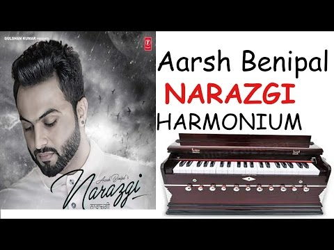 Narazgi song by aarsh benipal on harmonium lesson