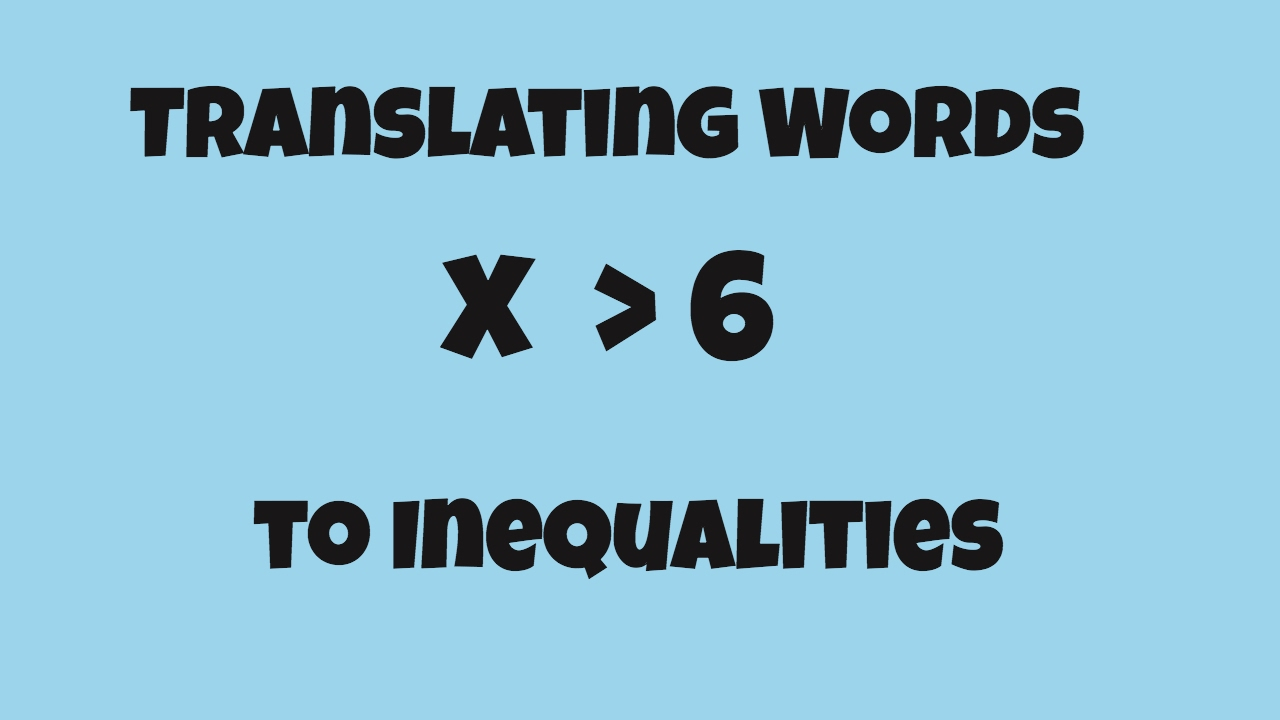 hight resolution of Translate Word Phrases to inequalities- Math - YouTube