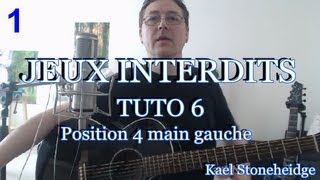 Guitare Débutant - Jeux Interdits 1 - Tuto 6/14 - Position 4 main gauche - Tablature Forbidden Games