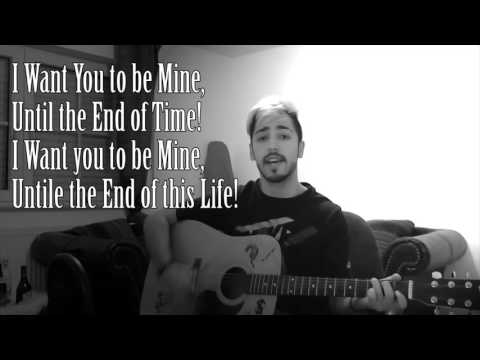 I want you to be mine - by Gemini Songs [Homemade Love Song]