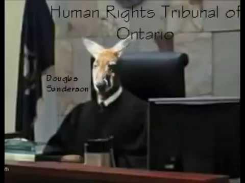 Human Rights Tribunal of Ontario Kangaroo Court under Douglas Sanderson