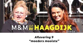 M&M op de Haagdijk - 9 - moeders mooiste