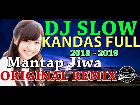 DJ KANDAS FULL VERSION 2019 ( FULL BASS ) BREAKB