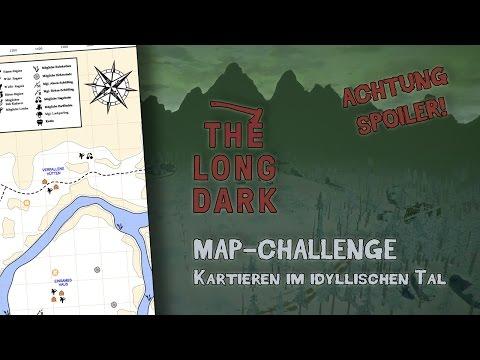 Neue The Long Dark- Herausforderung: Map-Challenge    Deutsch German   Let's play