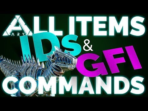 💥 All ITEM IDs & GFI Commands List | Ark Survival Evolved | PC, Xbox, PS4 | Updated 2018 💥