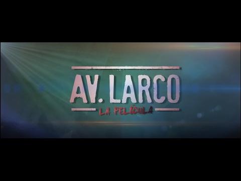 Av. Larco, La Película | Tráiler Oficial | Tondero