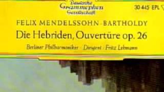 Fritz Lehmann Mendelssohn Hebrides overture Berliner Phil 54