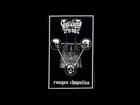 Chambre Froide (France) - Rouges Chapelles (Demo) 2016