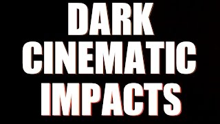 Download Video Dark Cinematic Impacts Sound Effect | HQ MP3 3GP MP4