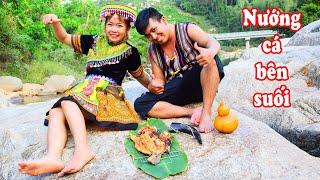 Nướng Cá Bên Bờ Suối | Món Ngon Mỗi Ngày | Quang Thắng Vlog #24