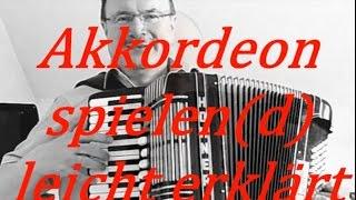 Akkordeon spielen(d) - leicht erklärt - Nr. 1: Der Einstieg