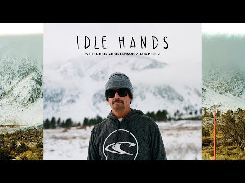 Idle Hands with Chris Christenson – Chapter 2