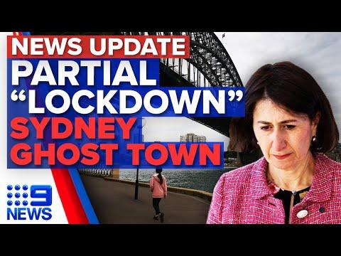 Four Sydney LGA's in lockdown, Sydney city a ghost town | Coronavirus | 9 News Australia