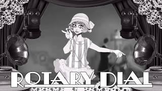 【Daina】 ROTARY DIAL【Original Song】