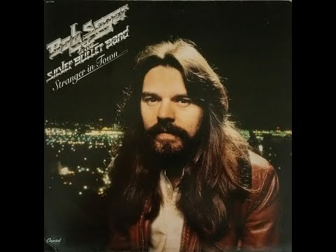 Episode 59 Bob Seger and the SIlver Bullet Band Stranger in Town 40th Anniversary